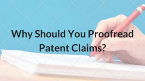 Proofread Patent Claims