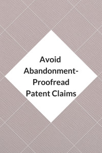 Avoid Abandonment Proofread Patent Claim