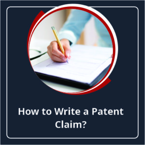 How To Write a Patent Claim