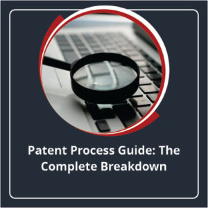 Patent Process Guide